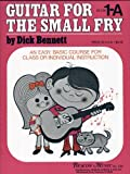 Guitar for the Small Fry, D. Bennett, 079352847X