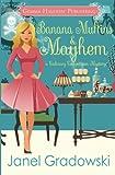 Banana Muffins & Mayhem (Culinary Competition Mysteries) (Volume 5)