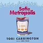 Sofie Metropolis | Tori Carrington