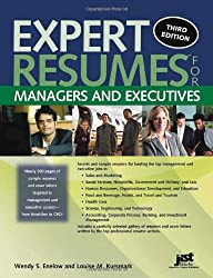 Expert Resumes for Managers and Executives, 3rd Ed