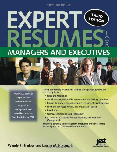 Read Online Expert Resumes for Managers and Executives, 3rd Ed pdf epub