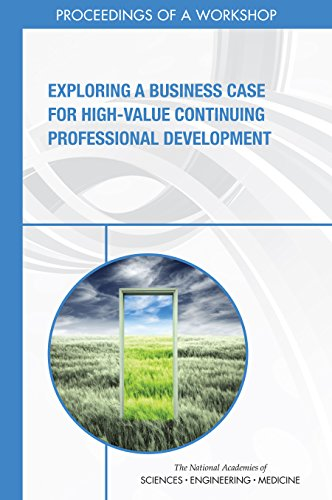 Exploring a business case for high value continuing professional exploring a business case for high value continuing professional development proceedings of a workshop fandeluxe Images