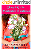 Doug and Carlie:  Matchmakers on a Mission (Doug & Carlie Series Book 3)