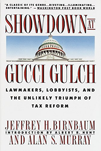 Showdown at Gucci Gulch: Lawmakers, Lobbyists, and the Unlikely Triumph of Tax ()