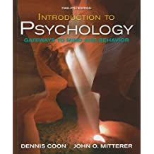 Introductory to Psychology: Gateways to Mind and Behavior by Dennis Coon (2008-12-29)