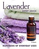 Lavender: Hundreds of Everyday Uses (Expert Advice)