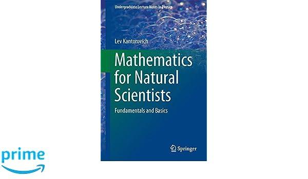 Mathematics for Natural Scientists: Fundamentals and Basics