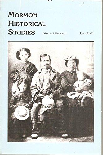 Mormon Historical Studies Fall 2000 Volume 1, No 2