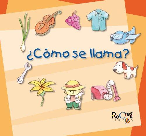 ¿Cómo se llama? (Spanish Edition)