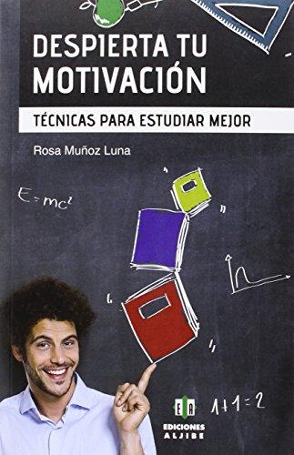 Descargar Libro Despierta Tu Motivación Rosa Muñoz Luna