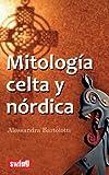 Mitologia Celta y Nordica, Alessandra Bartolotti, 8496746631