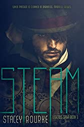 Steam (Legends Saga Book 3)
