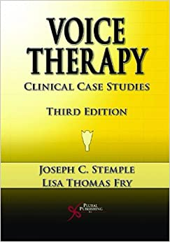 Book Voice Therapy: Clinical Case Studies by Joseph C. Stemple (2009-12-01)