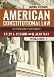 American Constitutional Law, Volume I : The Structure of Government, Rossum, Ralph A. and Tarr, G. Alan, 0813347459