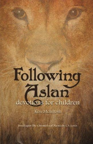 Following Aslan  Devotions For Children