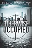 Otherwise Occupied (Evan Arden Book 2)