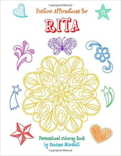 Positive Affirmations for Rita: Personalized Book & Coloring Book with Positive Affirmations for Kids (Positive Affirmations for Kids, Affirmations ... Coloring Books for Kids, Gifts for Kids)