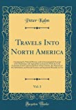 img - for Travels Into North America, Vol. 3: Containing Its Natural History, and a Circumstantial Account of Its Plantations and Agriculture in General, with ... the Manners of the Inhabitants, and Several book / textbook / text book