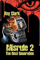 Misrule 2 The Next Generation