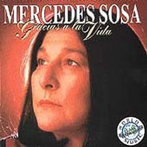 Mercedes Sosa - Gracias a la Vida - Amazon.com Music
