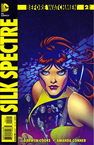 Before Watchmen Silk Spectre #2 Unread New /