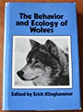 The Behavior and Ecology of Wolves, Erich Klinghammer, 0824070194