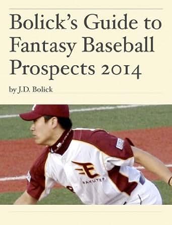 Amazon. Com: bolick's guide to fantasy baseball prospects 2014.