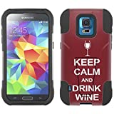 Samsung Galaxy S5 Sport Hybrid Case KEEP CALM and Drink Wine 2 Piece Style Silicone Case Cover with Stand for Samsung Galaxy S5 Sport
