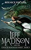 Jeff Madison and the Curse of Drakwood Forest (Book 2)