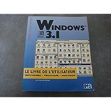WINDOWS 3.1 LIVRE DE L'UTILISATEUR