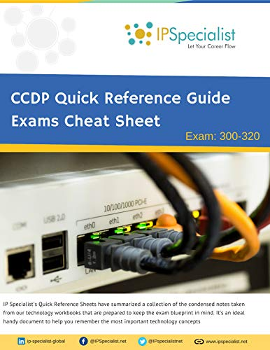 CCDP Exam: 300-320 - Quick Reference Guide | Exams Cheat Sheet ()