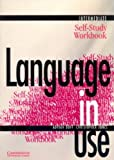 Language in Use Intermediate Self-Study, Adrian Doff and Christopher Jones, 0521435552