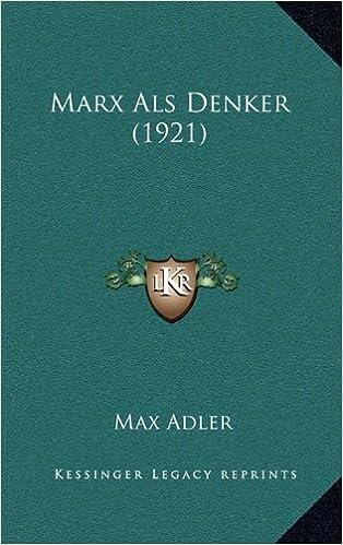 Marx ALS Denker (1921)
