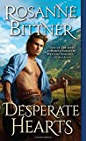 Desperate Hearts by Bittner, Rosanne (2014) Mass Market Paperback