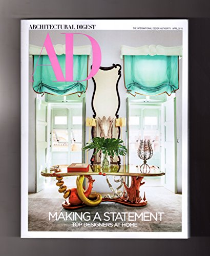Architectural Digest Magazine April 2018 | Making a Statement