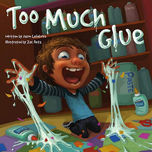 Image of Too Much Glue