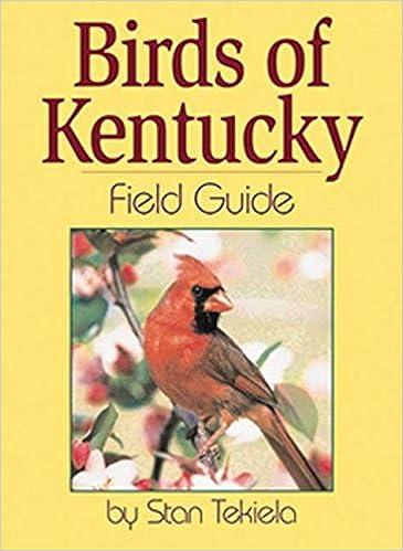 Birds Of Kentucky Field Guide Stan Tekiela 9781885061966 Amazon Books
