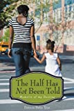 The Half Has Not Been Told, Patricia Betts-Tyus, 1456701584