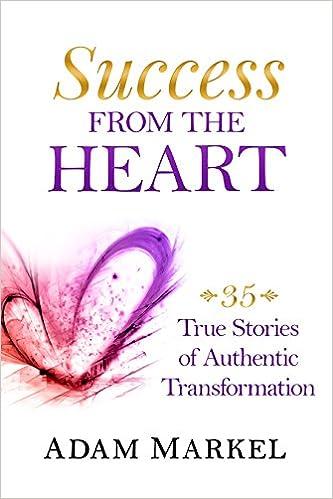 Livres à téléchargerSuccess from the Heart PDF PDB by Adam Markel,Elena Pezzini,Julia Erickson