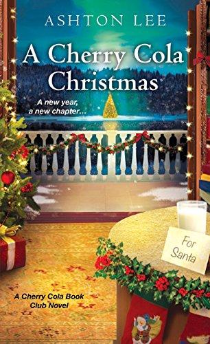 A Cherry Cola Christmas (A Cherry Cola Book Club Novel 4) by [Lee, Ashton]