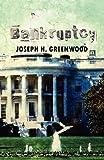 Bankruptcy, Joseph H. Greenwood, 1448965098