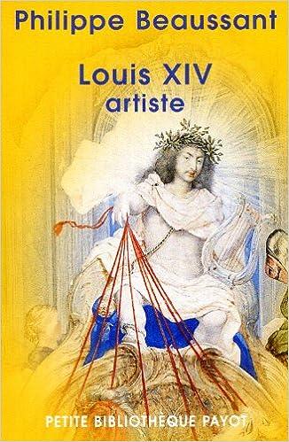 Lire Louis XIV : Artiste pdf