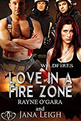 Love in a Fire Zone (Wildfires Book 2)