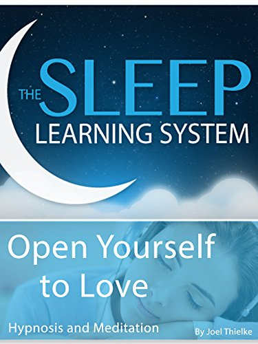 Open Yourself to Love, Hypnosis (The Sleep Learning System) on Amazon Prime Video UK