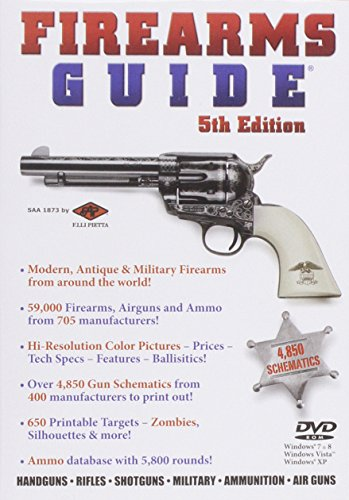 Firearms Guide 5th Edition: The Most Extensive Guns & Ammo Reference Guide and Schematics Library in the World!