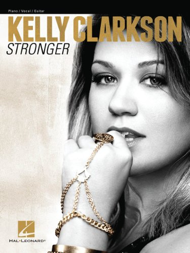 Hal Leonard Kelly Clarkson - Stronger for Piano/Vocal/Vocal PVG ()