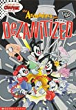 The Animaniacs Get Dezanitized (Scholastic Graphic Novel) by Suzanne Lord (1996-09-01)