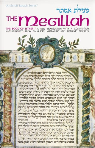 The-Megillah-The-Book-of-Esther-A-New-Translation-with-a-Commentary-Anthologized-from-Talmudic-Midrashic-and-Rabbinic-Sources-English-and-Hebrew-Edition
