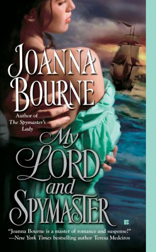My Lord and Spymaster (The Spymaster Series) (Joanna Bourne)
