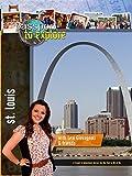 Passport to Explore - St. Louis
